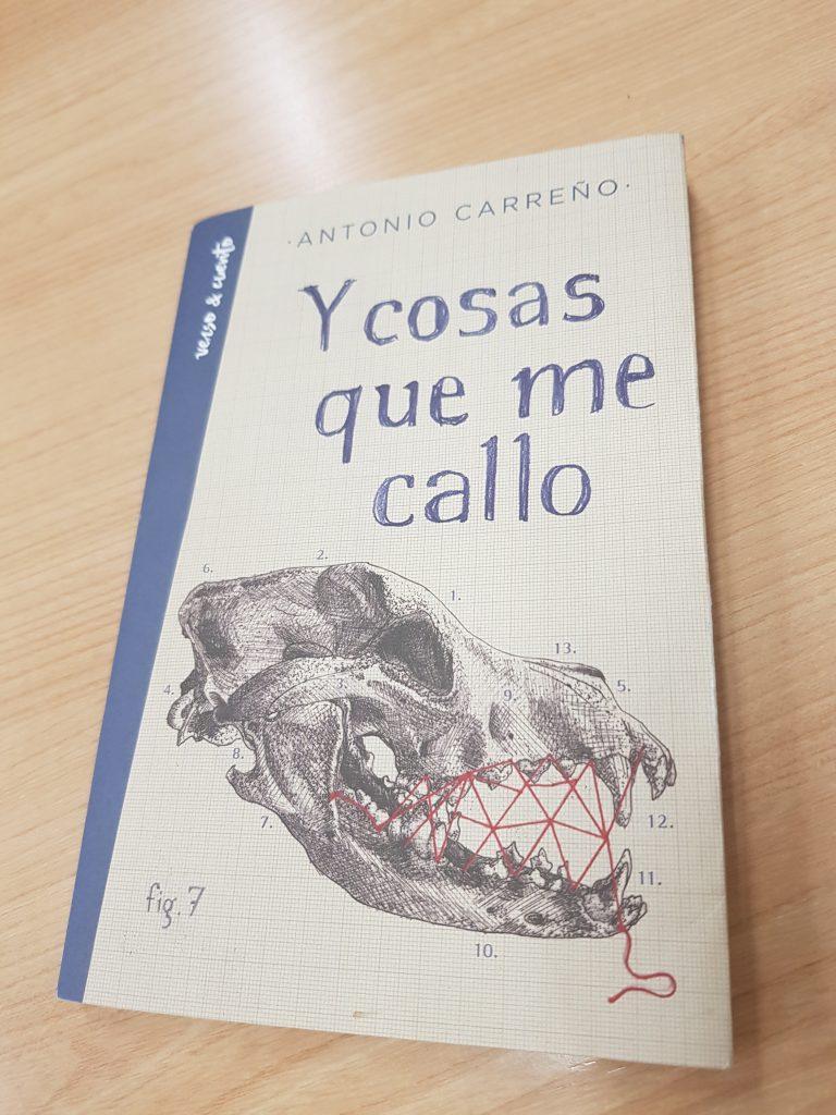 Y cosas que me callo, libro de Antonio Carreño.